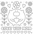 love you mom coloring page black and white vector image vector image