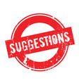 suggestions rubber stamp vector image vector image
