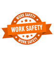 work safety ribbon work safety round orange sign vector image vector image