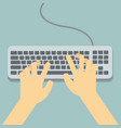 flat hands typing on keyboard with cable vector image vector image
