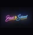 back to school neon sign glowing to school vector image vector image