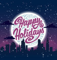 happy holidays holiday greeting card vector image vector image