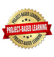 project-based learning round isolated gold badge vector image vector image