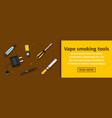 vape smoking tools banner horizontal concept