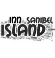 island inn sanibel island text background word vector image vector image