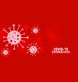 covid19-19 novel coronavirus red banner concept vector image vector image