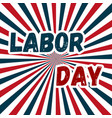 labor day poster or banner happy labor day vector image vector image
