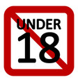 18 age restriction sign vector image
