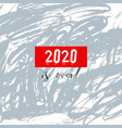 2020 is over bad year concept watercolor geeting vector image