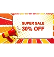 Megaphone with SUPER SALE 30 PERCENT OFF vector image vector image
