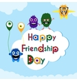 Friendship day greeting card with cute monsters vector image