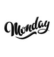 monday hand drawn lettering style vector image vector image