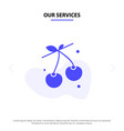 our services berry cherry food spring solid glyph vector image vector image