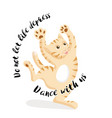 cat dancing on white background with slogan vector image