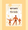 motivate mind body will follow poster vector image