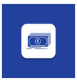 blue round button for cash dollar finance funds vector image vector image