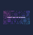 first day school colorful thin line vector image vector image