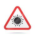 coronavirus warning and attention sign covid-19 vector image