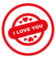 i love you stamp seal rounded icon vector image vector image