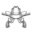 revolvers with cowboy hat vector image