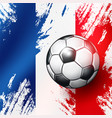 soccer ball on france flag abstract backgrounds vector image vector image