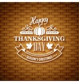 Thanksgiving typography greeting card Wicker vector image vector image