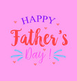 happy father day style pink background vector image vector image