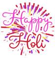 ettering for happy holi festival vector image