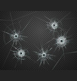 bullet holes glass transparent realistic vector image