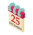 christmas day icon isometric 3d style vector image vector image
