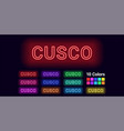 neon name of cusco city vector image vector image