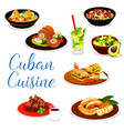 cuban meat dishes with dessert and drinks vector image vector image