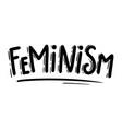 feminism lettering phrase for postcard banner vector image vector image