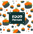 food pattern sushi caviar egg background im vector image