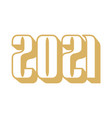 golden happy new year 2021 celebration greeting vector image vector image