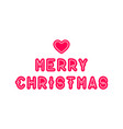 merry christmas lettering with heart typographic vector image