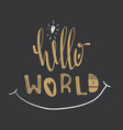 poster with lettering hello world vector image