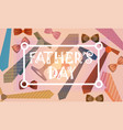 happy father day family holiday necktie greeting vector image vector image