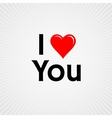 I love you with red heart sign vector image vector image