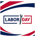 labor day wrench blue red color background vector image vector image