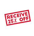 receive 25 off rubber stamp vector image vector image
