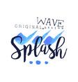 splash wave logo origrnal design water element vector image vector image