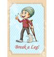 Break a leg idiom vector image vector image