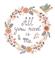 All You need is Me Love concept vector image vector image