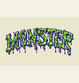 melted monster font hand lettering vector image