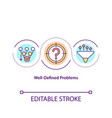 well-defined problems concept icon vector image vector image