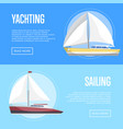 yachting and sailing flyers with sailboats vector image