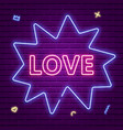 love neon glowing text valentines day vector image vector image