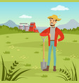 farmer man standing with shovel agriculture and vector image vector image