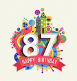 Happy birthday 87 year greeting card poster color vector image vector image